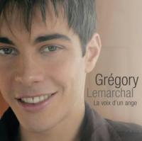 Grégory Lemarchal - La Voix D'un Ange