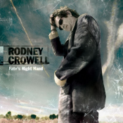 Rodney Crowell - Fate's Right Hand