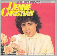 Dennie Christian - de beste van