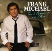 Frank Michael - Toi, l'amour et moi