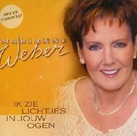 Marianne Weber - Ik Zie Lichtjes In Jouw Ogen