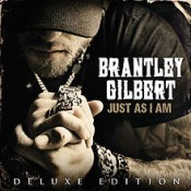 Brantley Gilbert - Just As I Am (Deluxe edition)