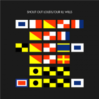 Shout Out Louds - Our III Wills