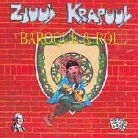 Zjuul Krapuul - baroque & roll