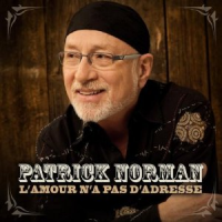Patrick Norman - L'Amour N'a Pas D'adresse