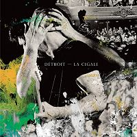 Détroit - La Cigale - CD 2 (2014)