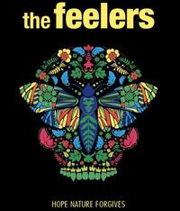 The Feelers - Hope Nature Forgives