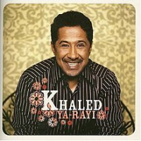 Khaled - Ya-Rayi (2004)