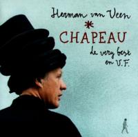 Herman Van Veen - Chapeau, Le very best en V.F.