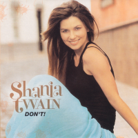 Shania Twain - Don't (Spain) (Promo CD)