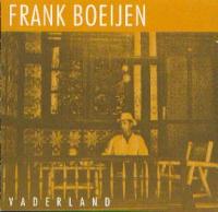 Frank Boeijen - Vaderland