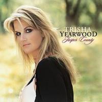 Trisha Yearwood - Jasper County