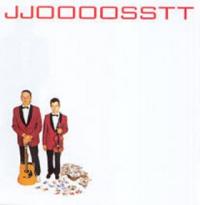 Jjoooosstt - Jjoooosstt