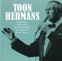 Toon Hermans - Mooi was die tijd