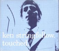 Ken Stringfellow - Touched