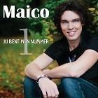 Maico - Jij bent mijn nummer 1