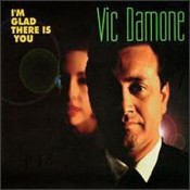 Vic Damone - I'm Glad There Is You