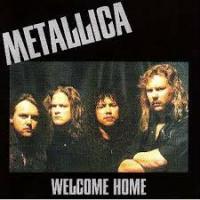 Metallica - Welcome Home