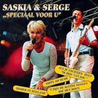 Saskia & Serge - Speciaal voor u
