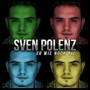 Sven Polenz - So wie noch nie (Single)
