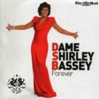 Shirley Bassey - Forever