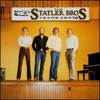 The Statler Brothers - Years Ago