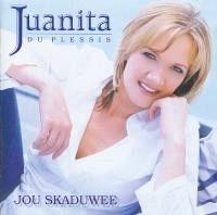 Juanita du Plessis - Jou Skaduwee