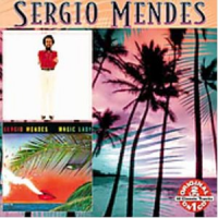 Sergio Mendes - Magic Lady