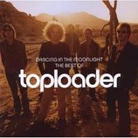 Toploader - Dancing In The Moonlight - The Best Of Toploader