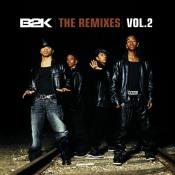 B2K - The Remixes, Vol. 2