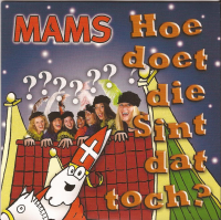 Mams - Hoe doet die Sint dat toch