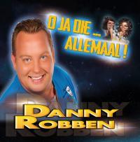 Danny Robben - O ja die ... allemaal!