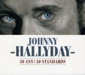 Johnny Hallyday - 50 ans   50 Standards
