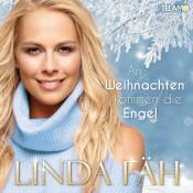 Linda Fäh - An Weihnachten kommen die Engel