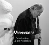 Willem Vermandere - Den Overkant & De Meditaties