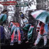 Bill Laswell - Jazzonia