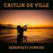 Caitlin De Ville - Serengeti Sunrise