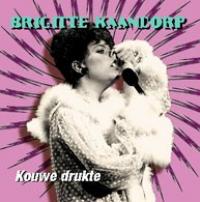 Brigitte Kaandorp - Kouwe Drukte