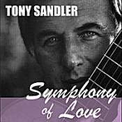 Tony Sandler - Symphony of Love