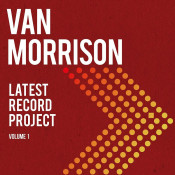 Van Morrison - Latest Record Project: Volume 1