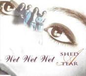 Wet Wet Wet - Shed A Tear