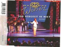 Marianne Weber - Jou Vergeet Ik Niet (single)