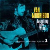 Van Morrison - Laughing In The Wind
