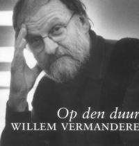 Willem Vermandere - Op Den Duur