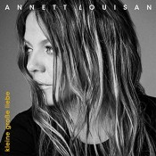 Annett Louisan - Kleine große Liebe