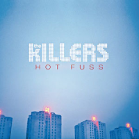 The Killers - Hot Fuss
