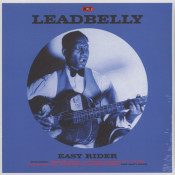 Leadbelly (Lead Belly) - Easy Rider