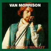 Van Morrison - Moonshine Whiskey