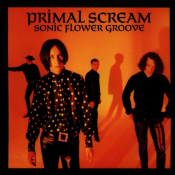 Primal Scream - Sonic Flower Groove