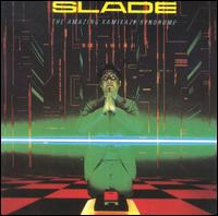 Slade - The Amazing Kamikaze Syndrome (remastered)